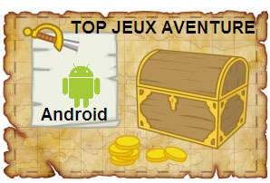 top jeu aventure android